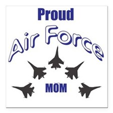 "Proud Air Force MOM Square Car Magnet 3"" x 3"""
