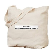 Save the RED-EARED SLIDER TUR Tote Bag