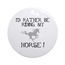 Rather...Horse! Ornament (Round)