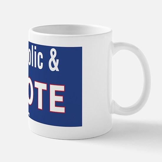Im Catholic and I Vote Mug