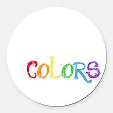 Let Your True Color Shine Round Car Magnet