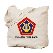 U.S Army Field Band with Text Tote Bag