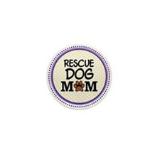 Rescue Dog Mom Mini Button