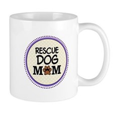 Rescue Dog Mom Mugs