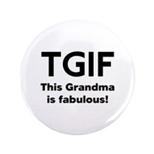 "This Grandma Is Fabulous 3.5"" Button"