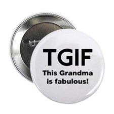 "This Grandma Is Fabulous 2.25"" Button"