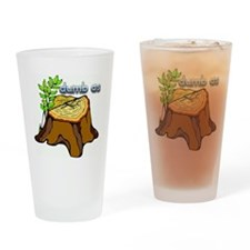dumb as a stump Drinking Glass