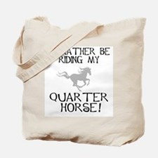 Rather...Q-Horse! Tote Bag
