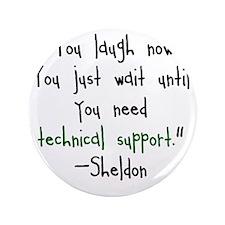 """Tech Support 3.5"""" Button"""