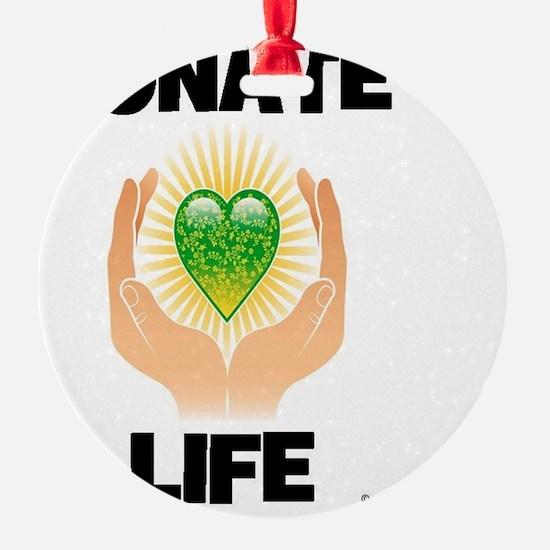 DONATE LIFE Ornament