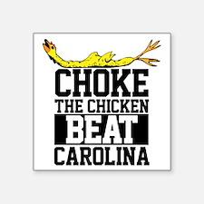 "Choke The Chicken Beat Sout Square Sticker 3"" x 3"""