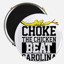Choke The Chicken Beat South Carolina Magnet
