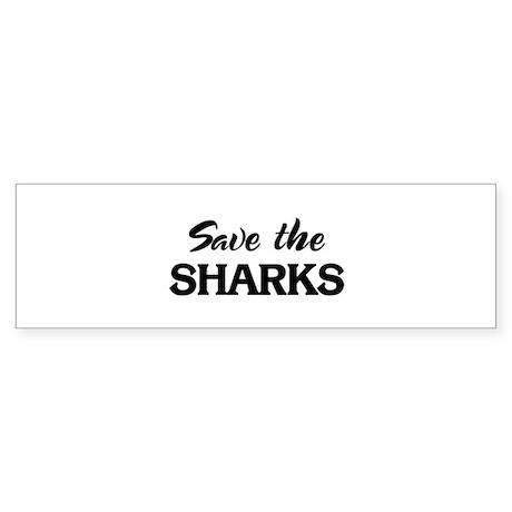 Save the SHARKS Bumper Sticker