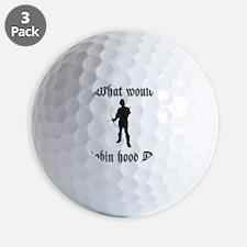 What would Robin Hood do Robin sillouet Golf Ball