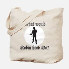What would Robin Hood do Robin sillouette Tote Bag