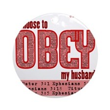 Choose to Obey RED Round Ornament