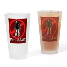 STOP THE VIOLENCE --red background Drinking Glass