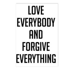 Love Everybody And Forgiv Postcards (Package of 8)