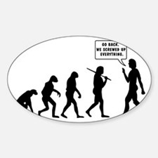 The Evolution Of Man Screwed Up Decal