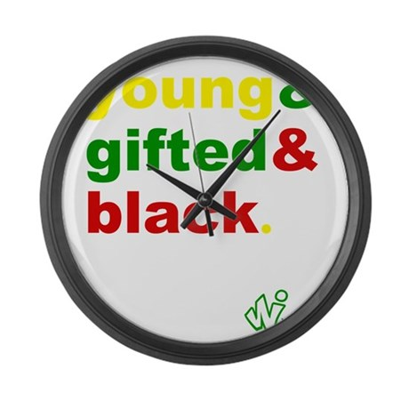 Young, Gifted and Black Large Wall Clock