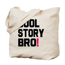 Cool Story Bro Shirt Tote Bag