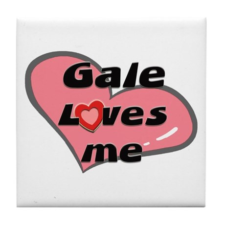 gale loves me Tile Coaster
