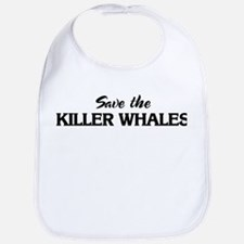 Save the KILLER WHALES Bib