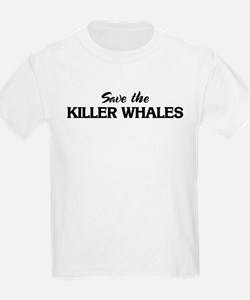 Save the KILLER WHALES Kids T-Shirt