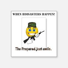 "When Disasters Happen Square Sticker 3"" x 3"""