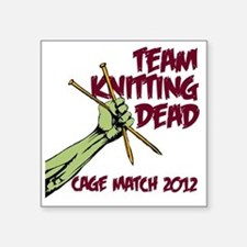 """Team Knitting Dead Cage Mat Square Sticker 3"""" x 3"""""""