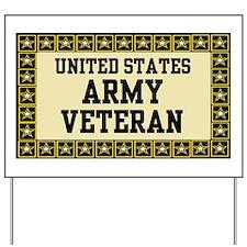 UNITED STATES ARMY VETERAN Yard Sign