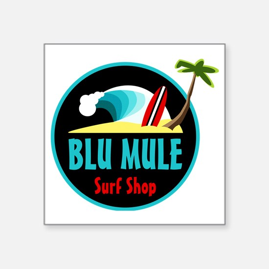"Blu Mule Surf Shop Square Sticker 3"" x 3"""