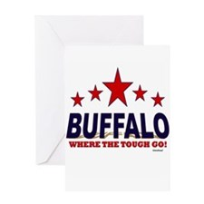 Buffalo Where The Tough Go Greeting Card