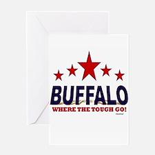 Buffalo Where The Tough Go Greeting Card
