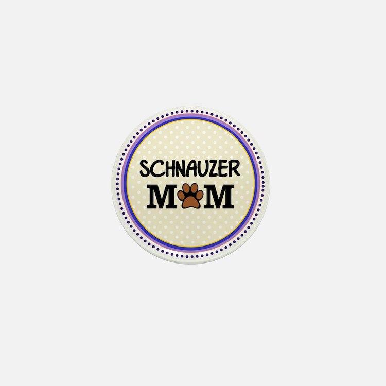 Schnauzer Dog Mom Mini Button