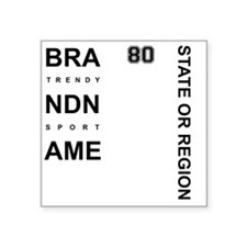 """Brand Name - Too big for on Square Sticker 3"""" x 3"""""""