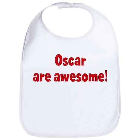 Oscar are awesome Bib