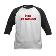 Oscar are awesome Tee
