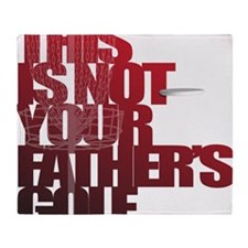 Not your fathers golf Throw Blanket