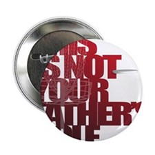 """Not your fathers golf 2.25"""" Button"""