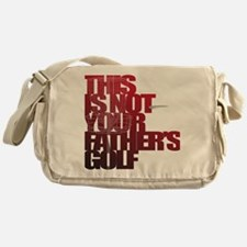Not your fathers golf Messenger Bag