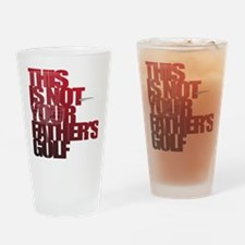 Not your fathers golf Drinking Glass