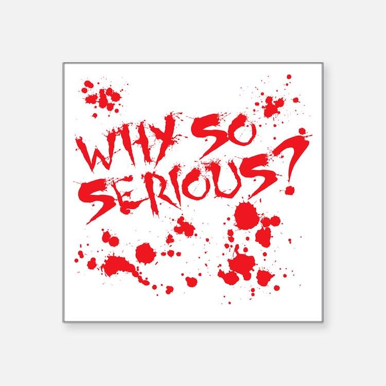 "serious Square Sticker 3"" x 3"""