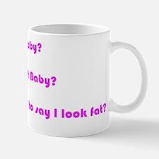Funny Maternity Are You Saying Im Fat?  Mug