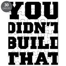 You Didnt Build That - Political 2012 Puzzle