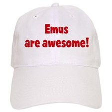 Emus are awesome Baseball Cap