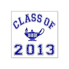 "Class Of 2013 BSN Square Sticker 3"" x 3"""