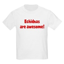 Echidnas are awesome Kids T-Shirt