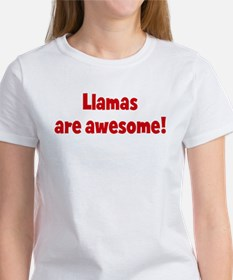 Llamas are awesome Tee