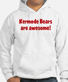 Kermode Bears are awesome Hoodie